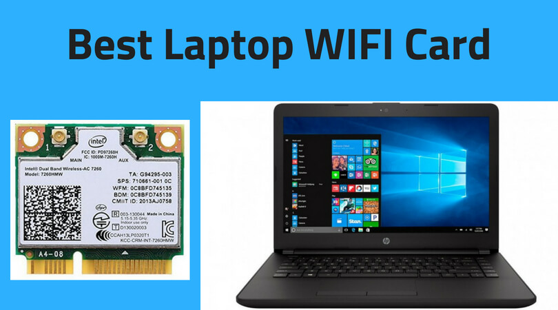 Best Wireless AC Card for Laptops | Top Wi-Fi Card Reviews